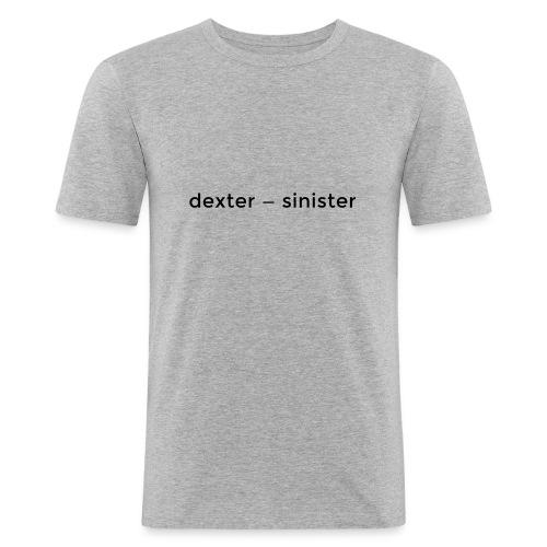 dexter sinister - Slim Fit T-shirt herr