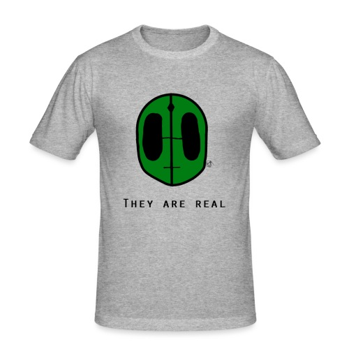 They Are Real - Men's Slim Fit T-Shirt
