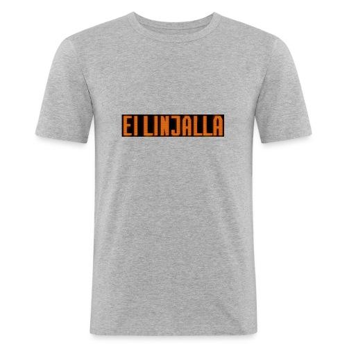 EI LINJALLA - Miesten tyköistuva t-paita