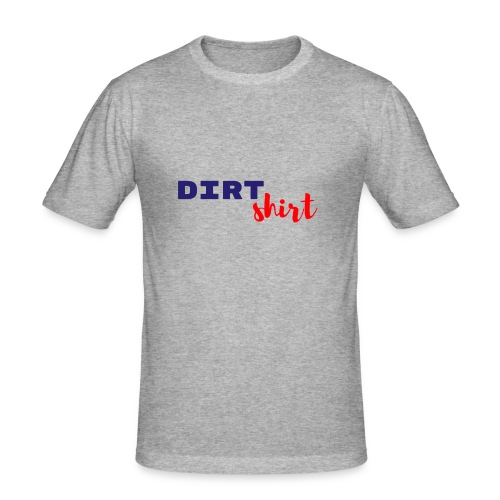 The Dirt shirt - Mannen slim fit T-shirt