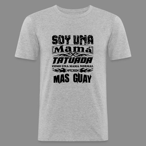 Soy una mamá tatuada - Camiseta ajustada hombre
