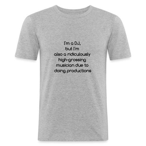 IM A DJ! - Mannen slim fit T-shirt