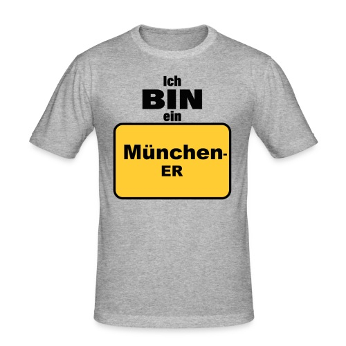 München/Ich bin ein Münchener - Männer Slim Fit T-Shirt