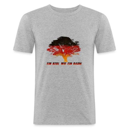 Ein Kerl wie ein Baum - Männer Slim Fit T-Shirt