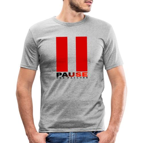 PAUSE THE FAILURE - T-shirt près du corps Homme