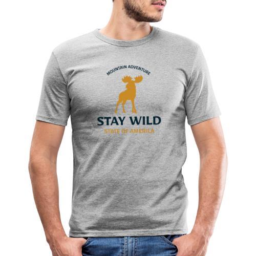 Stay Wild - Männer Slim Fit T-Shirt