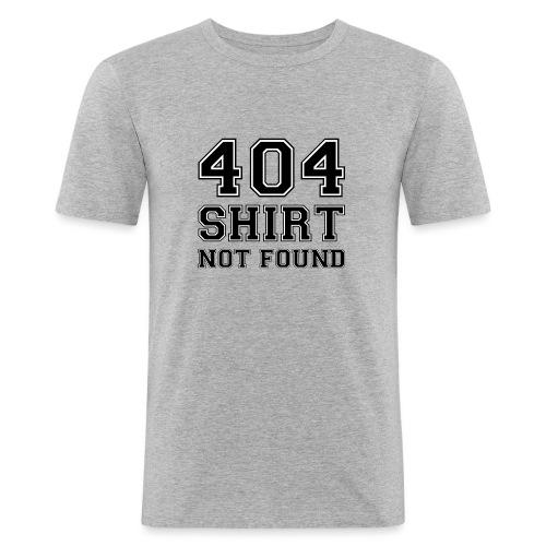 404 shirt not found - Mannen slim fit T-shirt