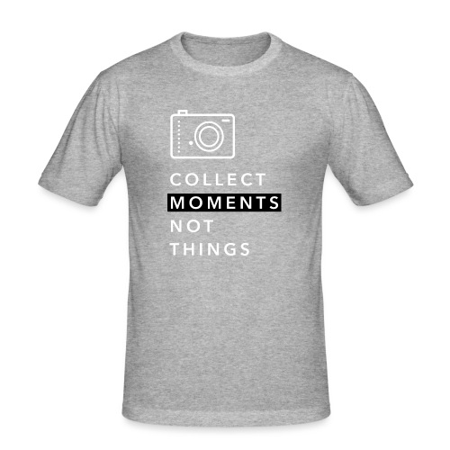 Collect Moments Not Things - Männer Slim Fit T-Shirt