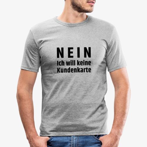 Kundenkarte - Männer Slim Fit T-Shirt