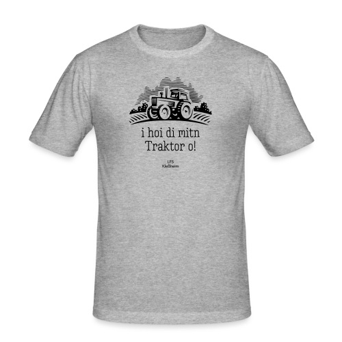 I hoi di mitn Traktor o - Männer Slim Fit T-Shirt