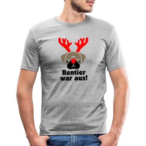 Rentier war aus - Männer Slim Fit T-Shirt