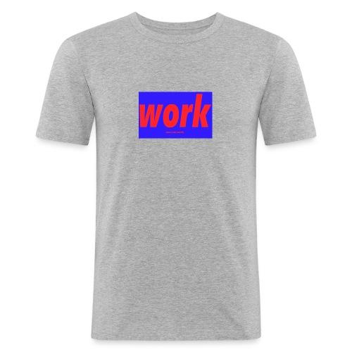 work - Miesten tyköistuva t-paita