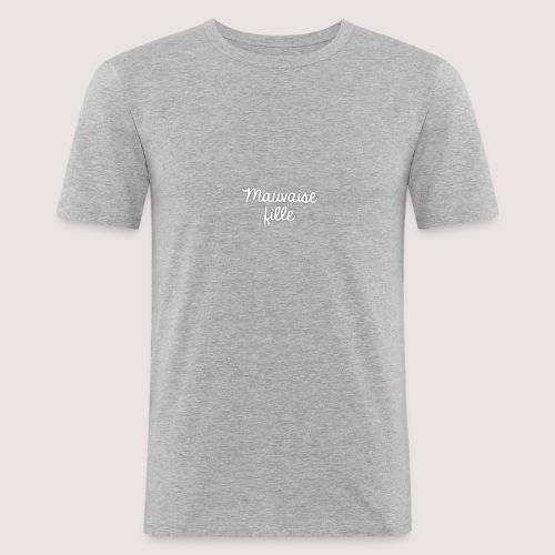 Mauvaise fille - T-shirt près du corps Homme