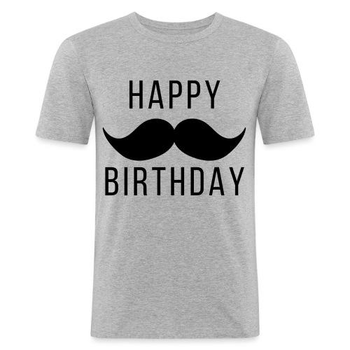 Happy Birtday Dad - Männer Slim Fit T-Shirt