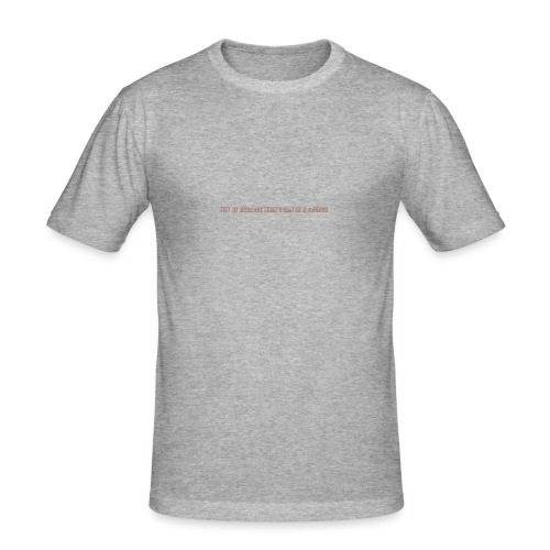 Be A Savage - Men's Slim Fit T-Shirt