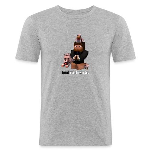 Hose? überbewertet - Männer Slim Fit T-Shirt