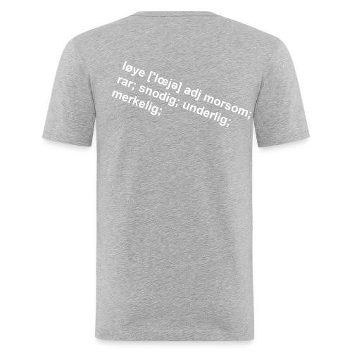 Løye - trykk på ryggen herre - Slim Fit T-skjorte for menn