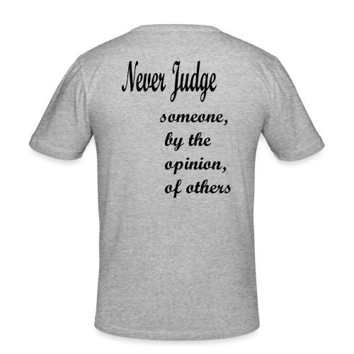 Never Judge - Men's Slim Fit T-Shirt