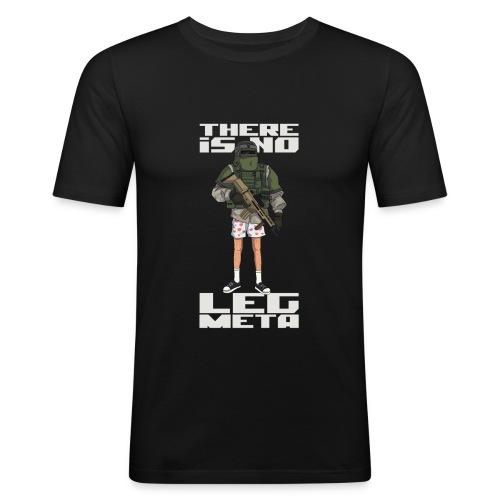There is no Leg Meta - Männer Slim Fit T-Shirt