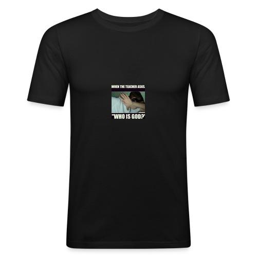 When the teacher asks - Männer Slim Fit T-Shirt