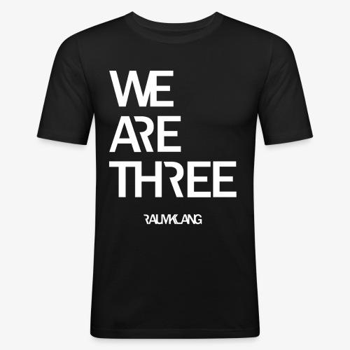 WE ARE THREE - Männer Slim Fit T-Shirt