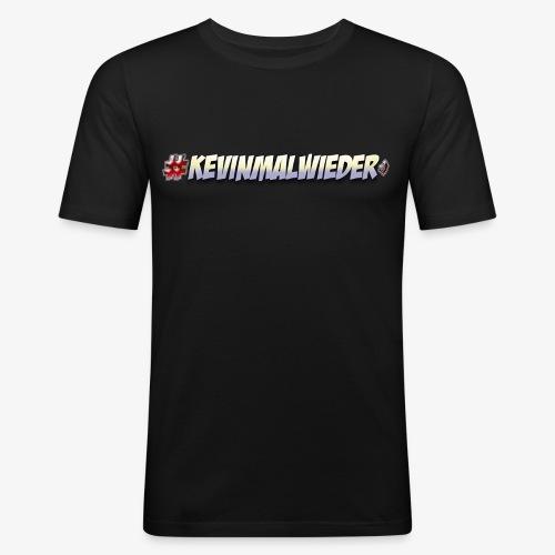 #Kevinmalwieder Logo NEU ! - Männer Slim Fit T-Shirt