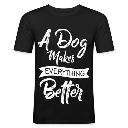 ADogMakesEverythingBetter DESIGN WHITE 2 - Männer Slim Fit T-Shirt