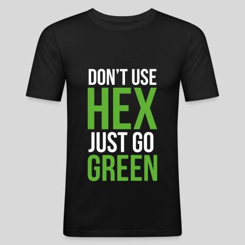 Dont Hack - Männer Slim Fit T-Shirt