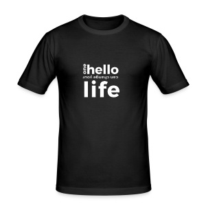 one hello can change your life - Men's Slim Fit T-Shirt