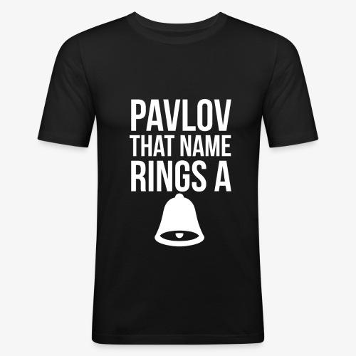 Pavlov that name rings a bell - Men's Slim Fit T-Shirt