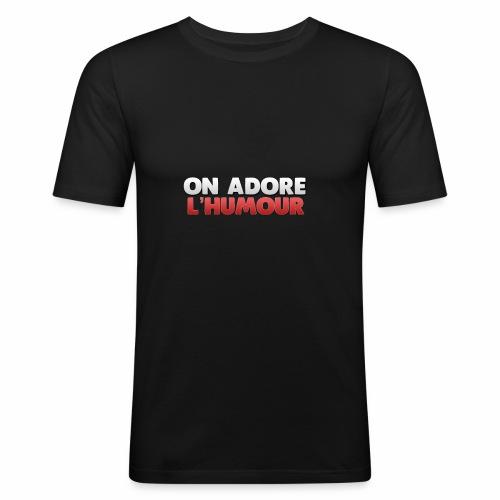 On Adore l'Humour! - T-shirt près du corps Homme