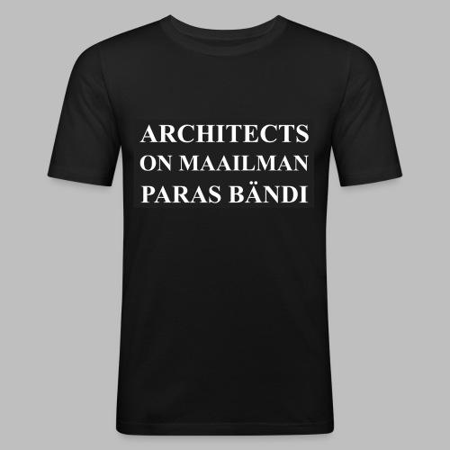 Maailman paras bändi - Miesten tyköistuva t-paita