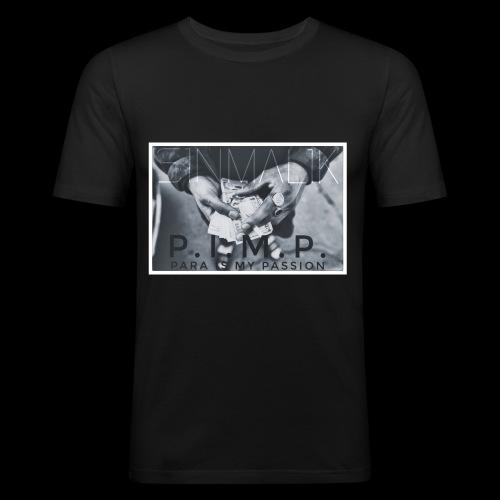P.I.M.P Para ist my Passion - Männer Slim Fit T-Shirt