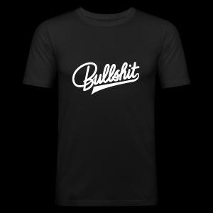 Bullshit - Tee shirt près du corps Homme