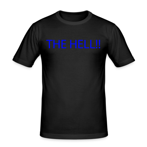 THE HELL!! - Slim Fit T-shirt herr
