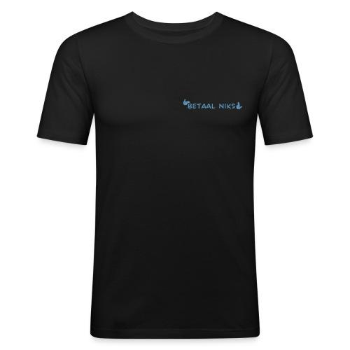 Betaal niks - slim fit T-shirt