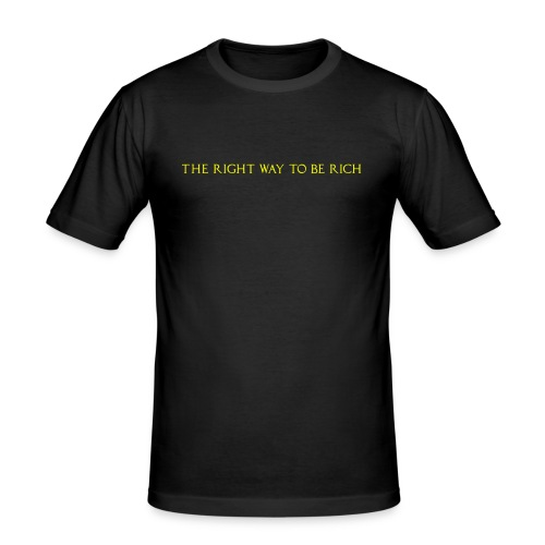 The right way to be rich - T-shirt près du corps Homme