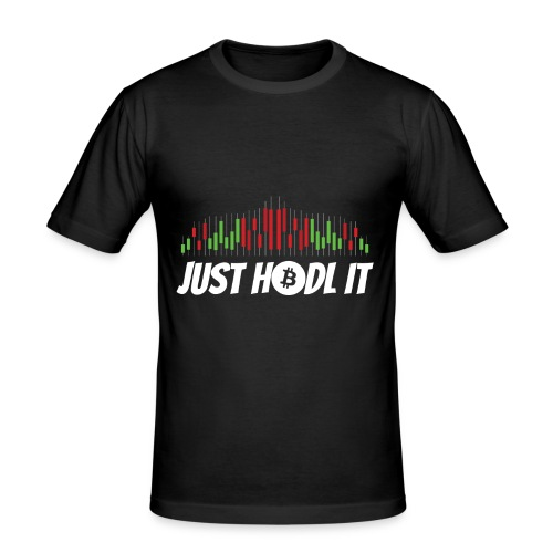 Just HODL it - Männer Slim Fit T-Shirt