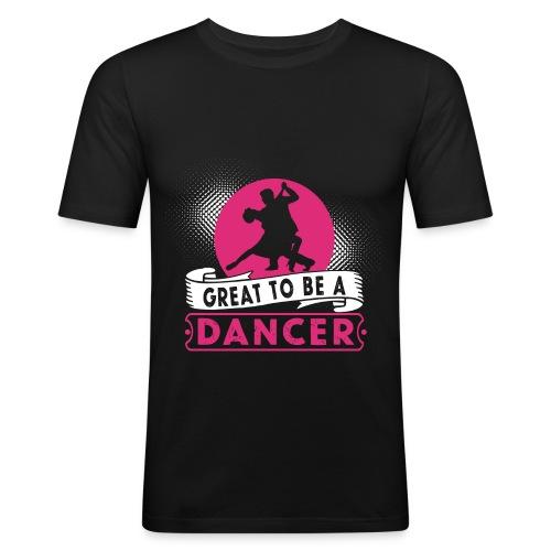 Toller Tänzer Geschenk - Männer Slim Fit T-Shirt