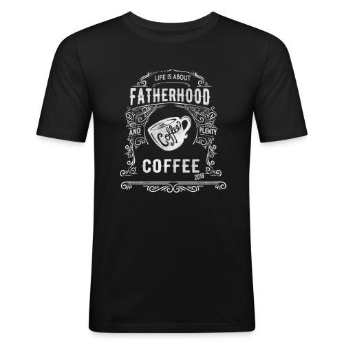 2018 Fatherhood needs Plenty Coffee - Men's Slim Fit T-Shirt