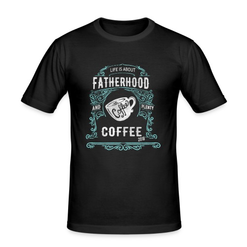 Fatherhood needs Plenty Coffee 2018 Announcement - Men's Slim Fit T-Shirt