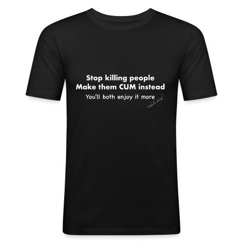 Stop killing - Men's Slim Fit T-Shirt