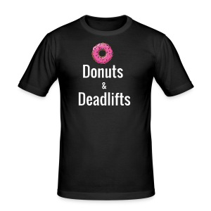 Donuts Deadlifts white text - Men's Slim Fit T-Shirt