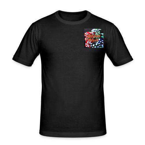 JustGoodNoLuck - Men's Slim Fit T-Shirt