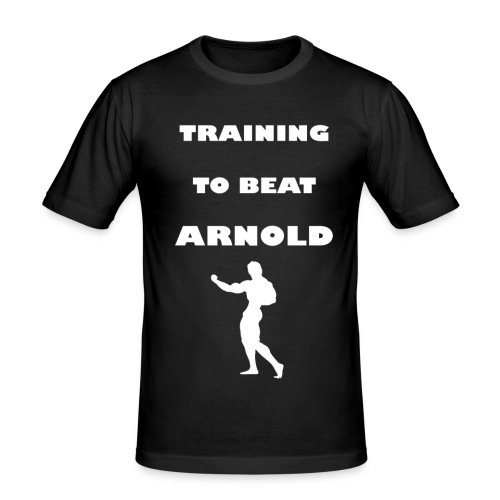 Training to beat Arnold - Camiseta ajustada hombre