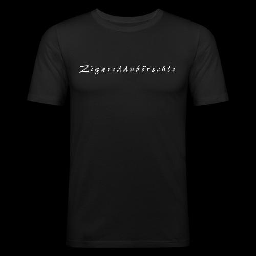 Zigareddnbörschle - Männer Slim Fit T-Shirt