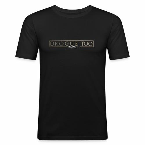 drogue too - T-shirt près du corps Homme