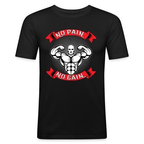 NO PAIN NO GAIN - Männer Slim Fit T-Shirt