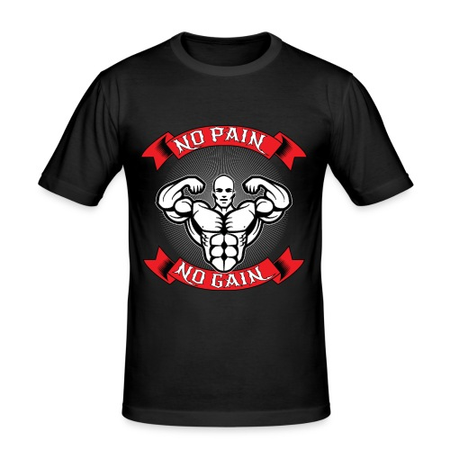 NO PAIN NO GAIN - Männer Slim Fit T-Shirt