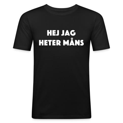 HEJ JAG HETER MÅNS - Slim Fit T-shirt herr